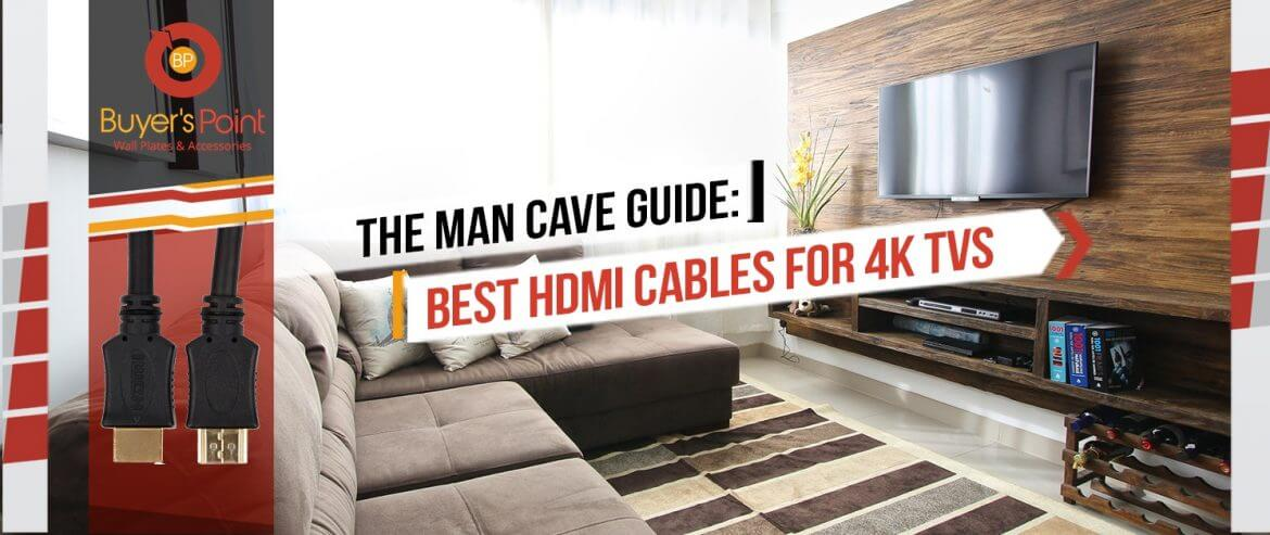HDMI Cables for 4K TVs